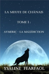 la-meute-de-chanais-tome-1---aymeric---la-malediction-500900-250-400