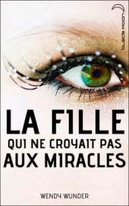 la-fille-qui-ne-croyait-pas-aux-miracles-840042-250-400