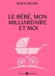le-bebe,-mon-milliardaire-et-moi,-volume-1-585873-250-400