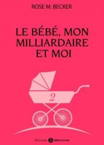 le-bebe,-mon-milliardaire-et-moi,-volume-2-585871-250-400