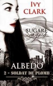 sugare-sanguis---albedo,-tome-2---soldat-de-plomb-547758-250-400 (1)