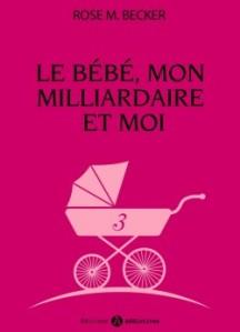 le-bebe,-mon-milliardaire-et-moi,-volume-3-585874-250-400