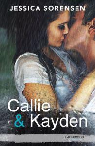Callie et Kayden - 1 - Coïncidence - Jessica Sorensen
