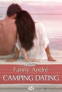 Camping Dating - Fanny Andre
