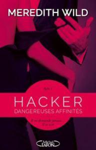 hacker-1-dangereuses-affinitc3a9s-meredith-wild