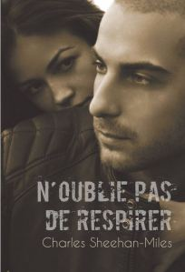 N'oublie pas de respirer - Charles Sheehan-Miles