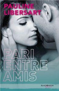 Pari entre amis - Pauline Libersart