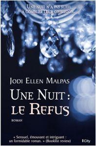 Une nuit le refus - Jodi Ellen Malpas