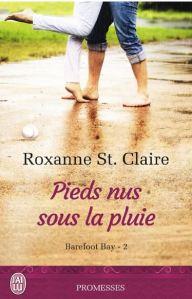 Barefoot bay - Pieds nus sous la pluie - Roxanne St Claire