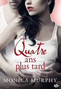 One Week Girlfriend - 4 - Quatre ans plus tard - Monica Murphy