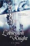 Tout ou rien - 2 - L'obsession de Knight - CC Gibbs