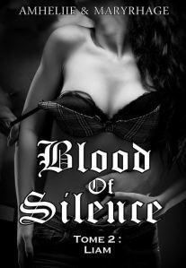 Blood of Silence - 2 - Liam - Amheliie & Maryrhage