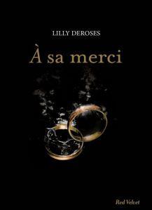À sa merci - Lilly DeRoses