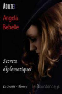 la-socic3a9tc3a9-9-secrets-diplomatiques-angela-behelle