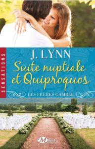 Les frères Gamble - 1 - Suite nuptiale et quiproquos - Jacine Lynn