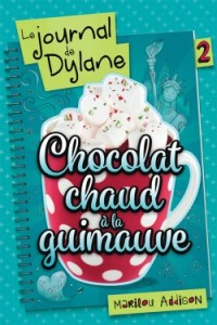 le-journal-de-dylane-tome-1-chocolat-chaud-a-la-guimauve-687874-250-400