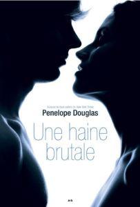 Évanescence - 1 - Une haine brutale - Pénélope Douglas