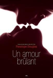 Évanescence - 2 - Un amour brûlant - Pénélope Douglas