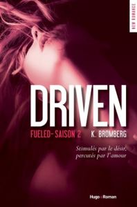 Driven - Tome 2 - Fueled - K.Bromberg