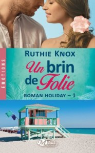 roman-holiday,-tome-1---un-brin-de-folie-692304-250-400