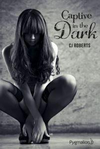The Dark Duet, Tome 1 - Captive in the Dark - CJ Roberts