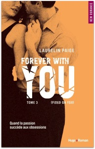 Fixed on you - 3 - Forever with you - Laurelin Paige