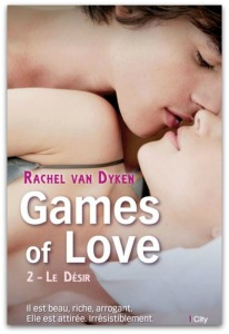 Games of love - 2 - Le desir - Rachel van Dyken