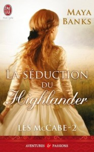 les-mccabe-tome-2-la-seduction-du-highlander-3866403-250-400