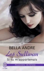 les-sullivan,-tome-5---si-tu-m-appartenais-770288-250-400