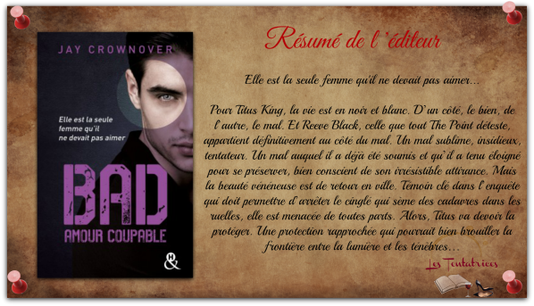 Bad, Tome3 Amour coupable - Jay Crownover