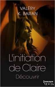 l-initiation-de-claire,-tome-3---decouvrir-