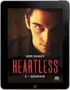 HEARTLESS - 2 - Despair - Ker Dukey EPUB
